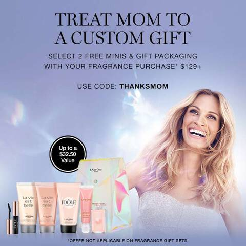 Treat Mom to a custom gift. Offer not applicable on fragrance gift sets